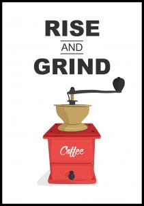 Rise and Grind, Coffee Poster
