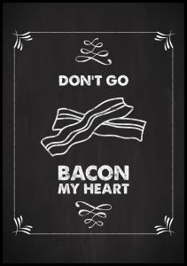 Don´t go bacon my heart Poster