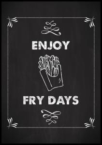 Enjoy fry days Poster