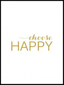 Choose happy - Guld Poster
