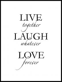 Live, laugh, love - Svart Poster