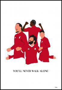 You Will Never Walk Alone-Liverpool Players Poster