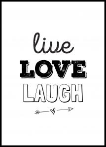 Live Love Laugh Poster