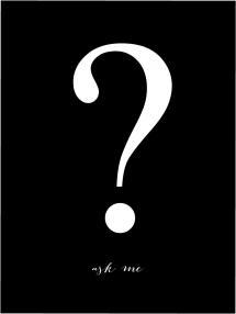 Ask me - Svart med vitt tryck Poster